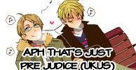 That's just pre judice (UKUS)
